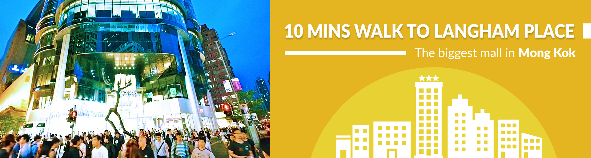 10 mins walk to Langham Place - The biggest mall in Mong Kok